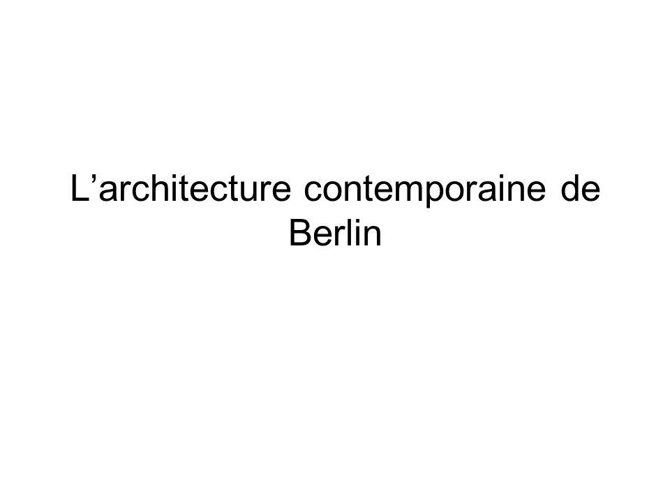 Larchitecture contemporaine de Berlin