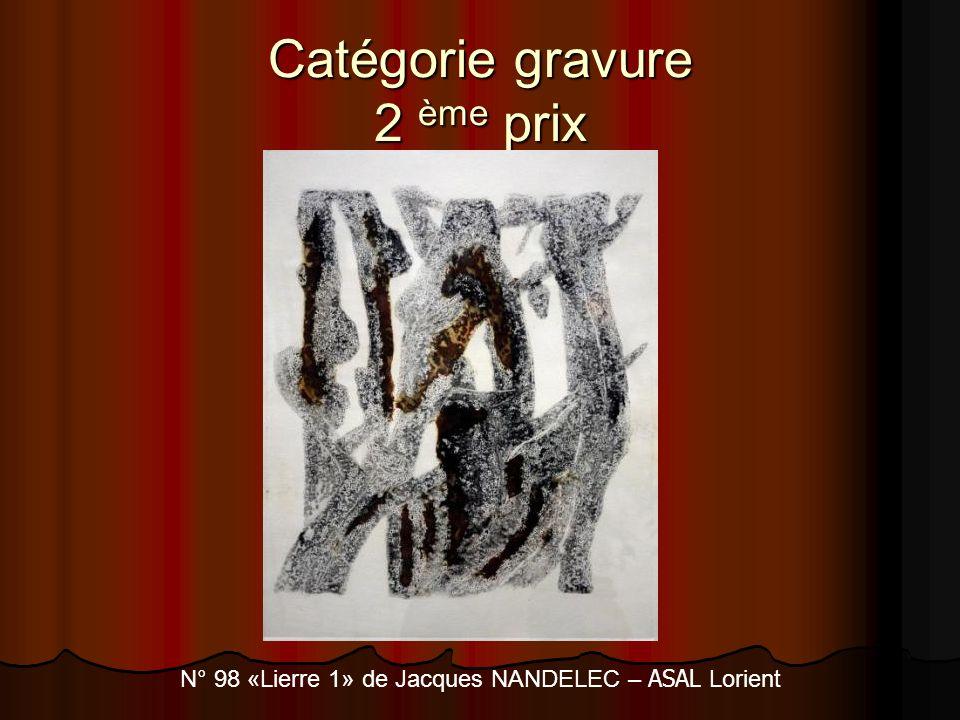 Catégorie gravure 2 ème prix N° 98 «Lierre 1» de Jacques NANDELEC – ASAL Lorient