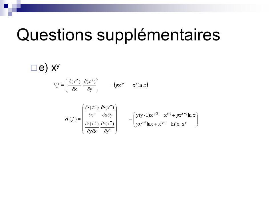 Questions supplémentaires e) x y