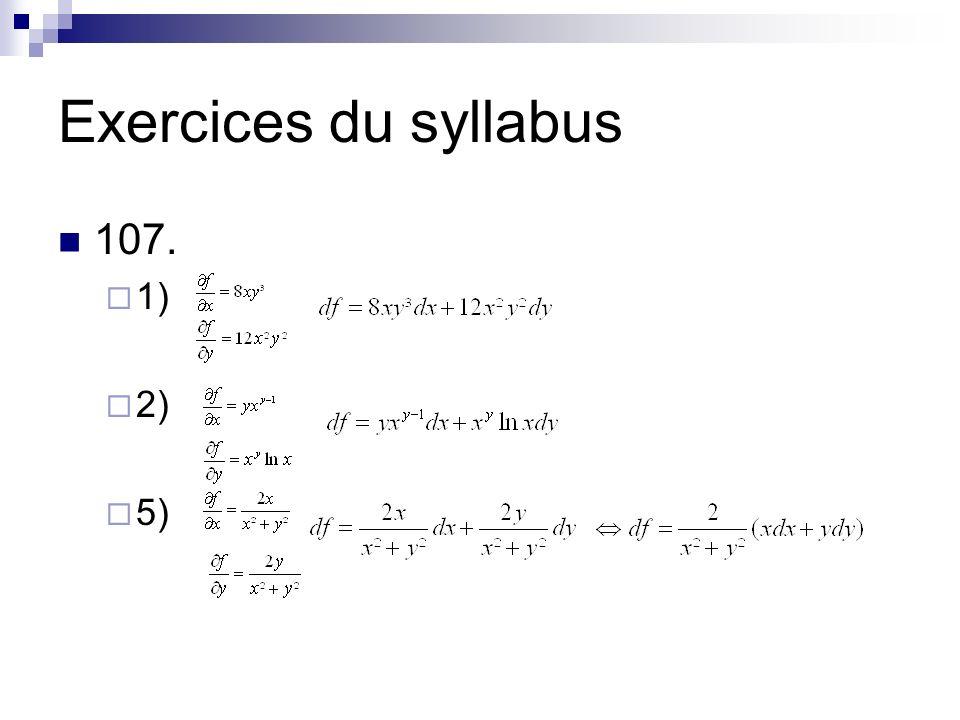 Exercices du syllabus 107. 1) 2) 5)