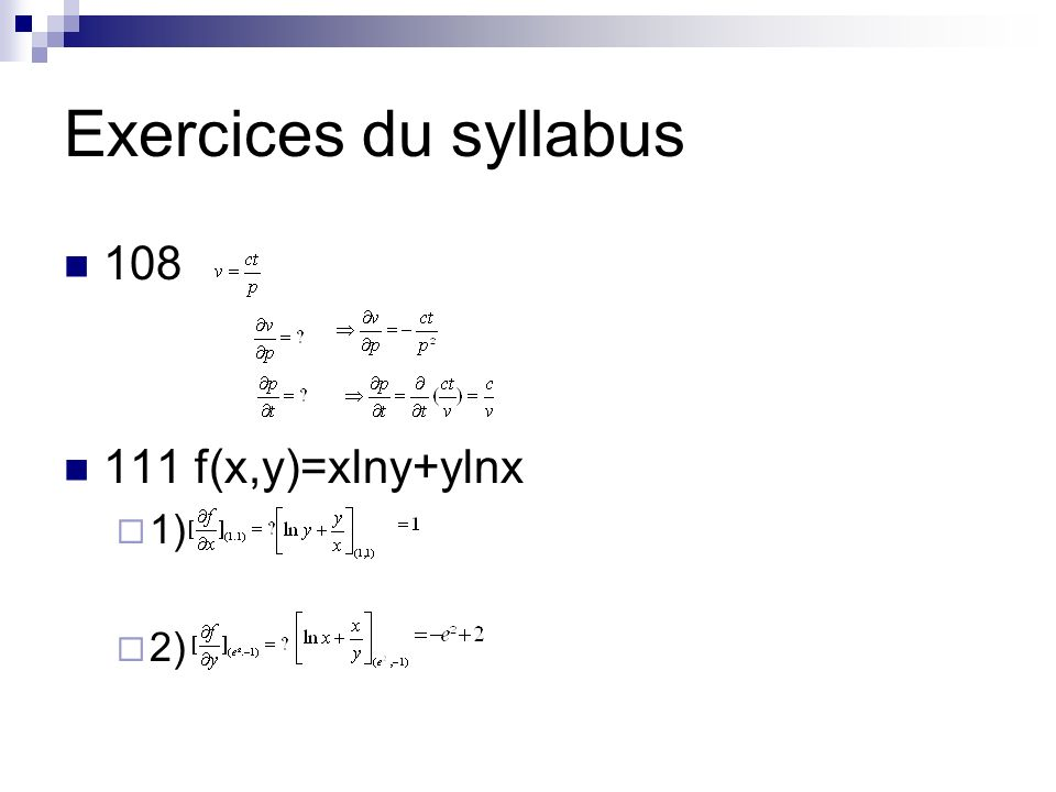 Exercices du syllabus 108 111 f(x,y)=xlny+ylnx 1) 2)