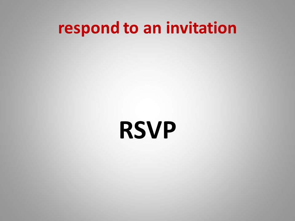 respond to an invitation RSVP