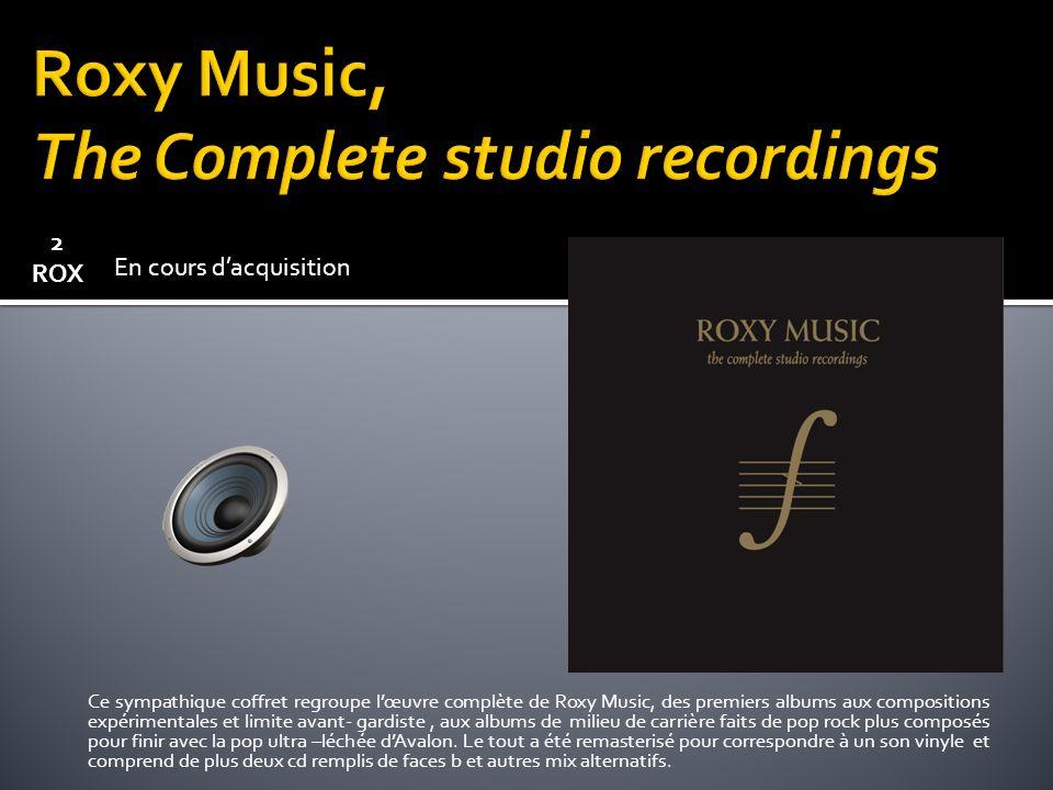 Ce sympathique coffret regroupe lœuvre complète de Roxy Music, des premiers albums aux compositions expérimentales et limite avant- gardiste, aux albums de milieu de carrière faits de pop rock plus composés pour finir avec la pop ultra –léchée dAvalon.