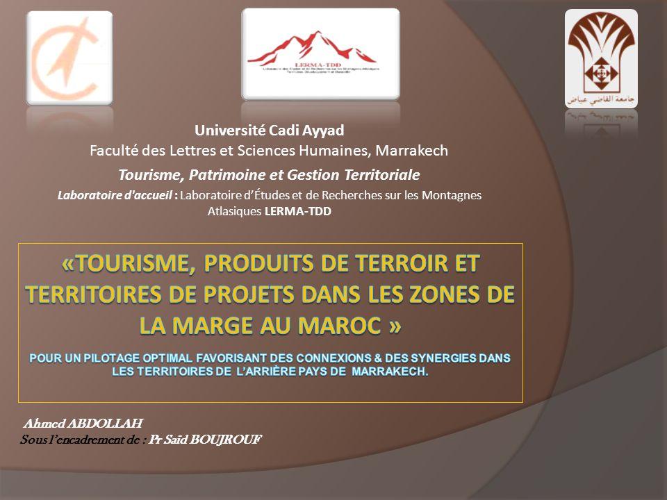 Université Cadi Ayyad Faculté des Lettres et Sciences Humaines, Marrakech Tourisme, Patrimoine et Gestion Territoriale Laboratoire d'accueil : Laborat