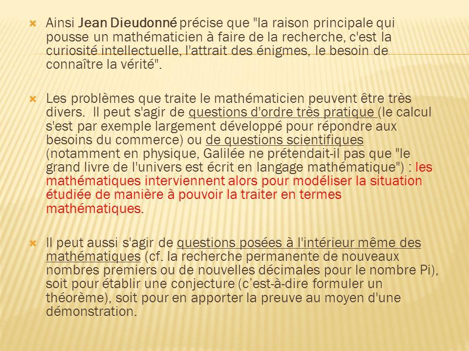 Ainsi Jean Dieudonné précise que