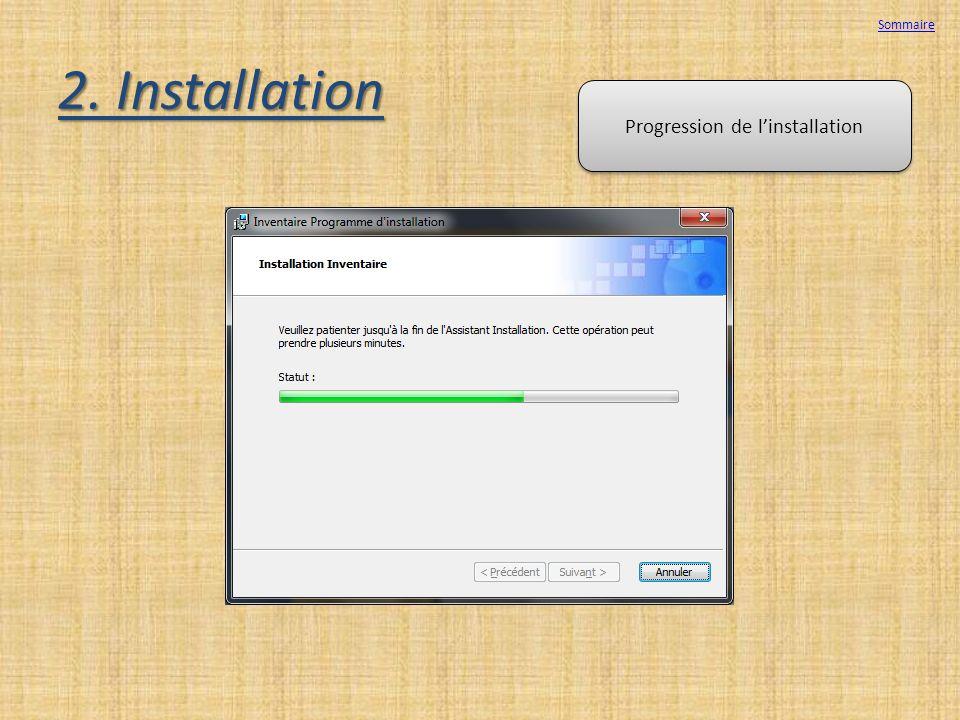 2. Installation Progression de linstallation Sommaire
