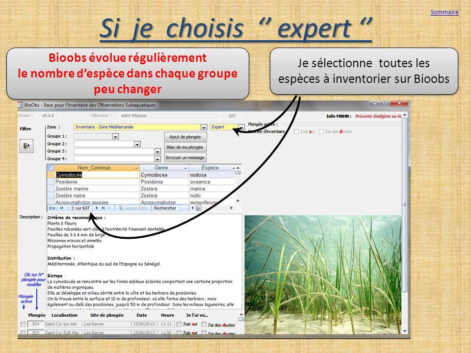 Si je choisis expert Si je choisis expert Je sélectionne toutes les espèces à inventorier sur Bioobs Je sélectionne toutes les espèces à inventorier s