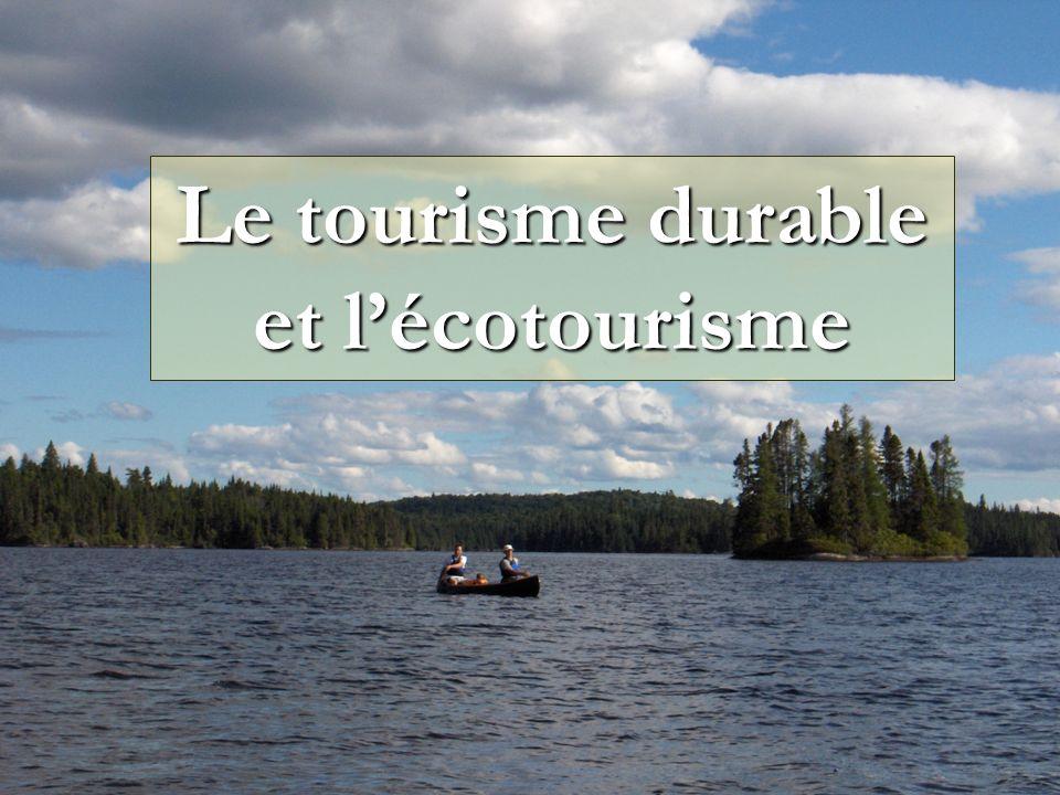 Le tourisme durable et lécotourisme