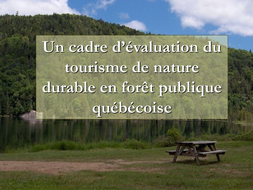 Un cadre dévaluation du tourisme de nature durable en forêt publique québécoise