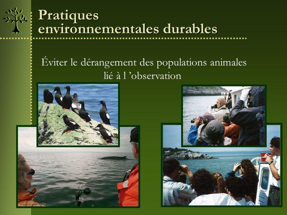 Éviter le dérangement des populations animales lié à l observationwww.duvetnor.com Pratiques environnementales durables