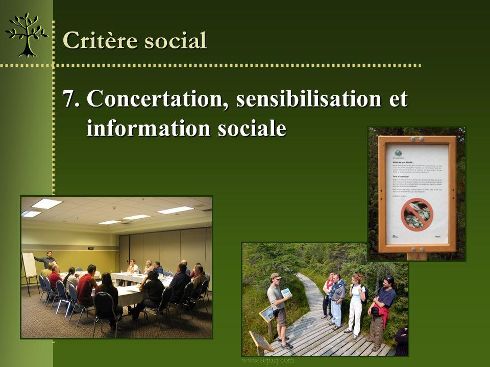 7. Concertation, sensibilisation et information sociale information sociale Critère social www.sepaq.com