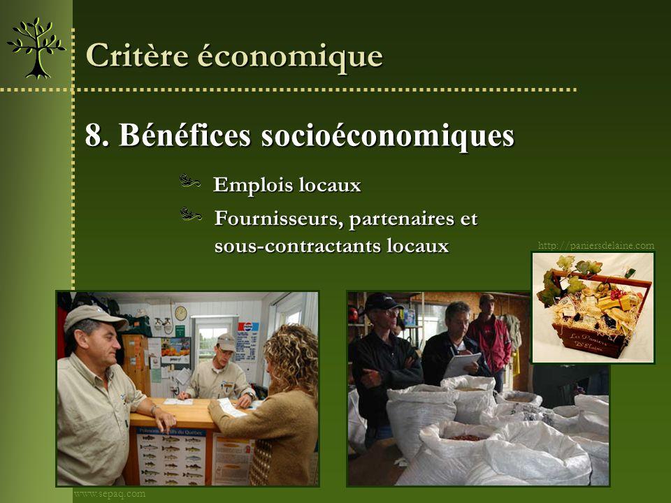 8. Bénéfices socioéconomiques Critère économique Fournisseurs, partenaires et sous-contractants locaux Emplois locaux http://paniersdelaine.com www.se