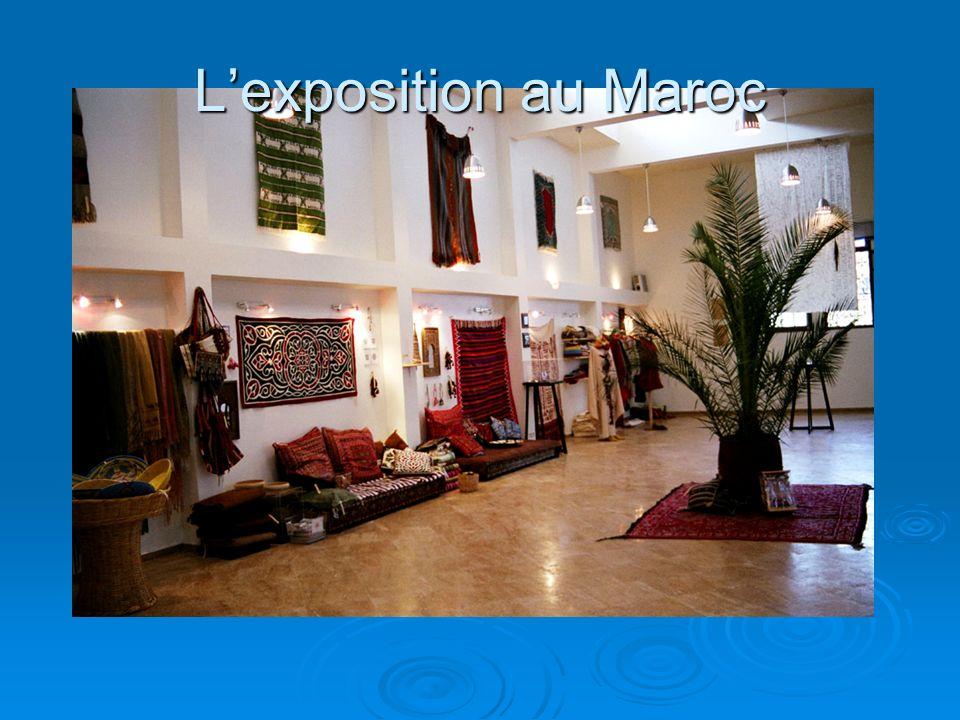 Lexposition au Maroc
