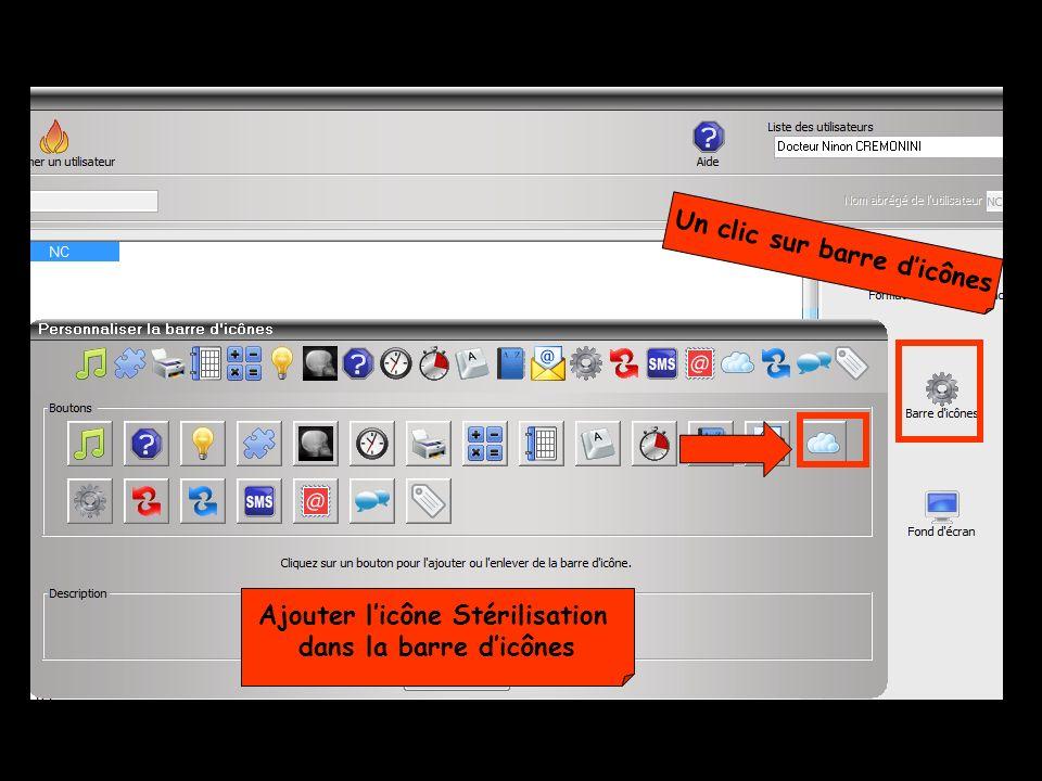 Un clic sur barre dicônes Ajouter licône Stérilisation dans la barre dicônes