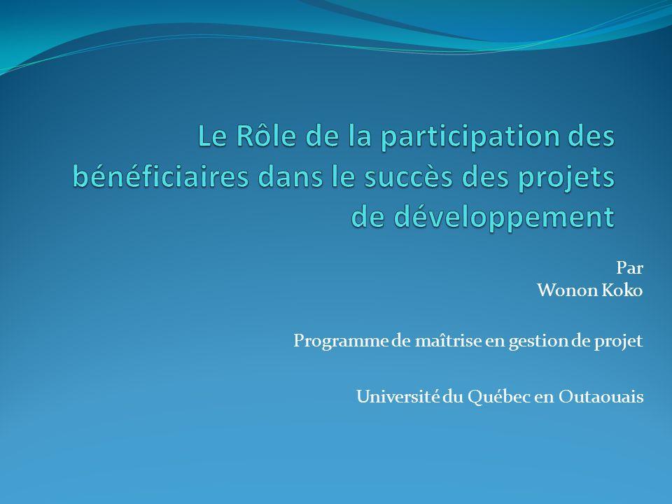 Par Wonon Koko Programme de maîtrise en gestion de projet Université du Québec en Outaouais