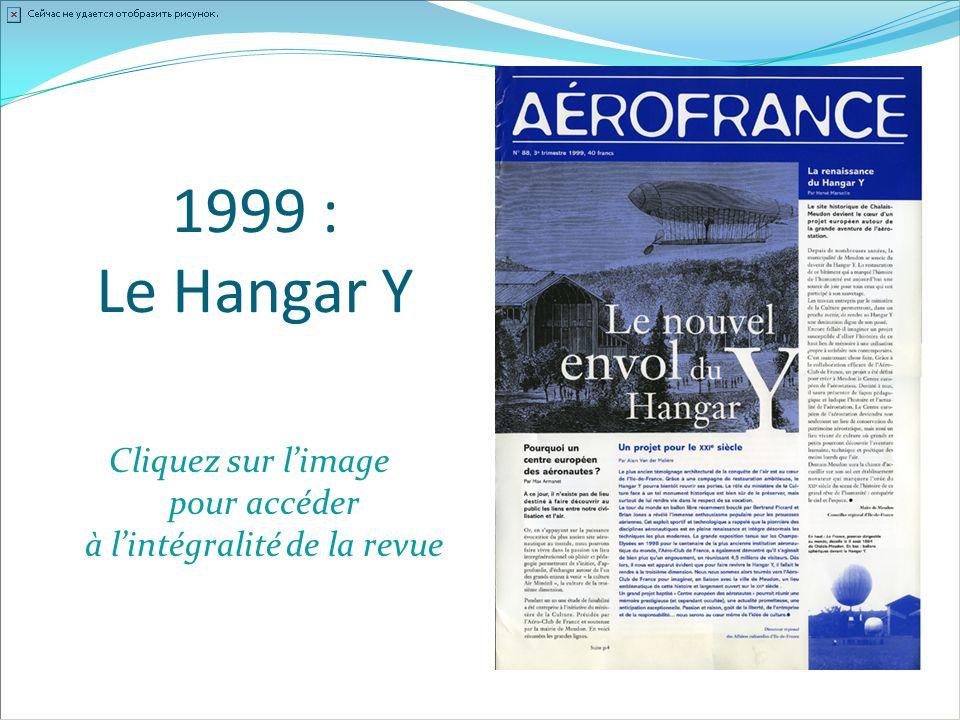 1999 : Le Hangar Y Cliquez sur limage pour accéder à lintégralité de la revue