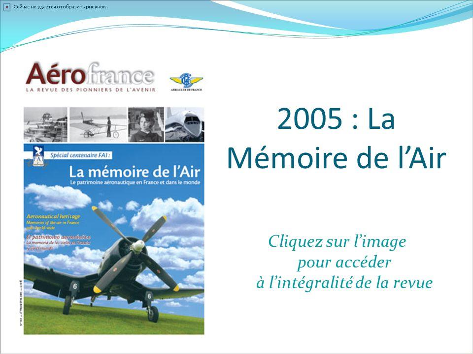 2005 : La Mémoire de lAir Cliquez sur limage pour accéder à lintégralité de la revue