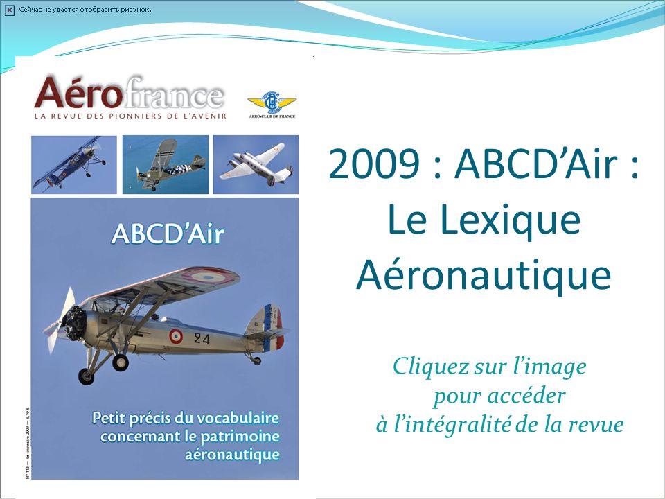 2009 : ABCDAir : Le Lexique Aéronautique Cliquez sur limage pour accéder à lintégralité de la revue