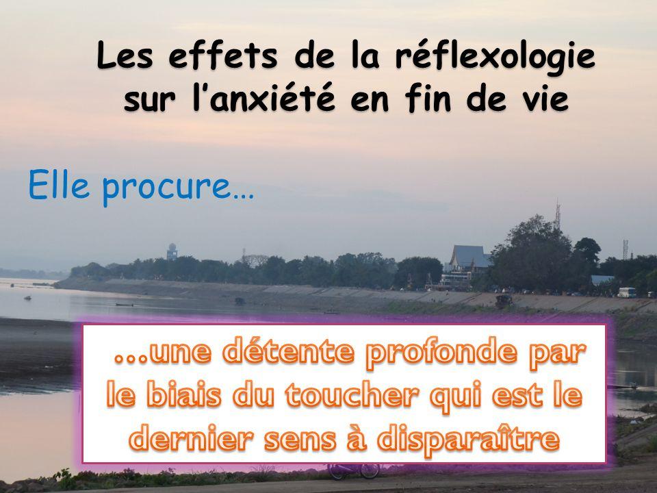 Les effets de la réflexologie sur lanxiété en fin de vie Elle procure…