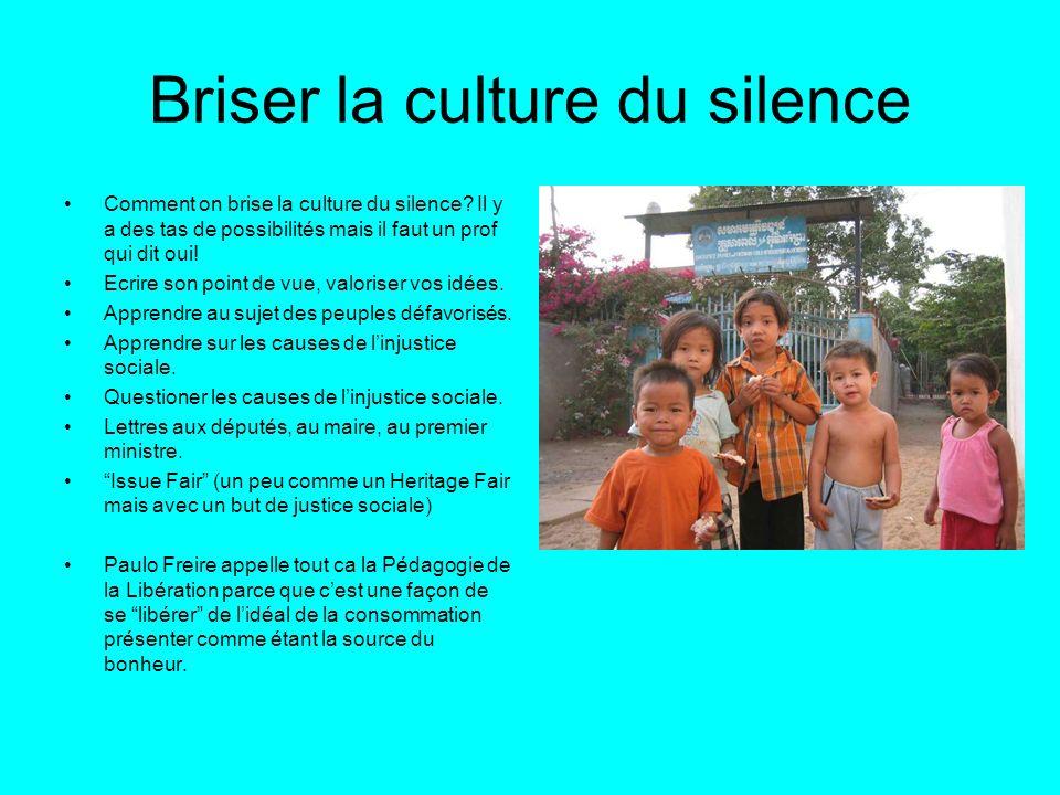 Briser la culture du silence Comment on brise la culture du silence? Il y a des tas de possibilités mais il faut un prof qui dit oui! Ecrire son point
