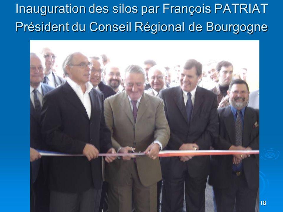 18 Inauguration des silos par François PATRIAT Président du Conseil Régional de Bourgogne
