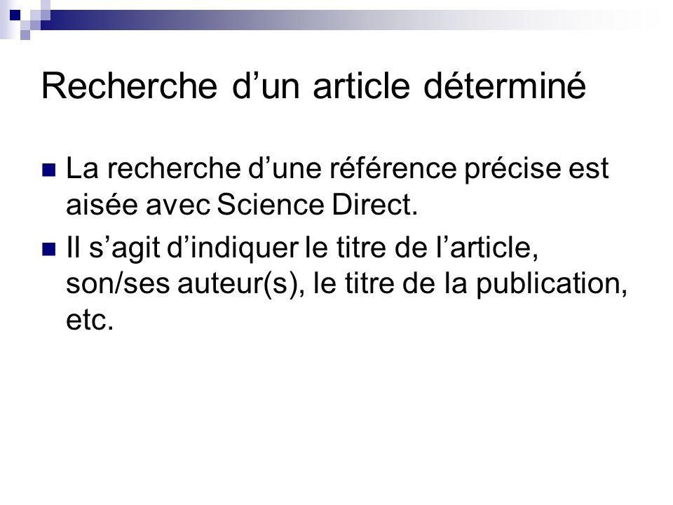 Recherche dun article déterminé Il existe plusieurs méthodes.