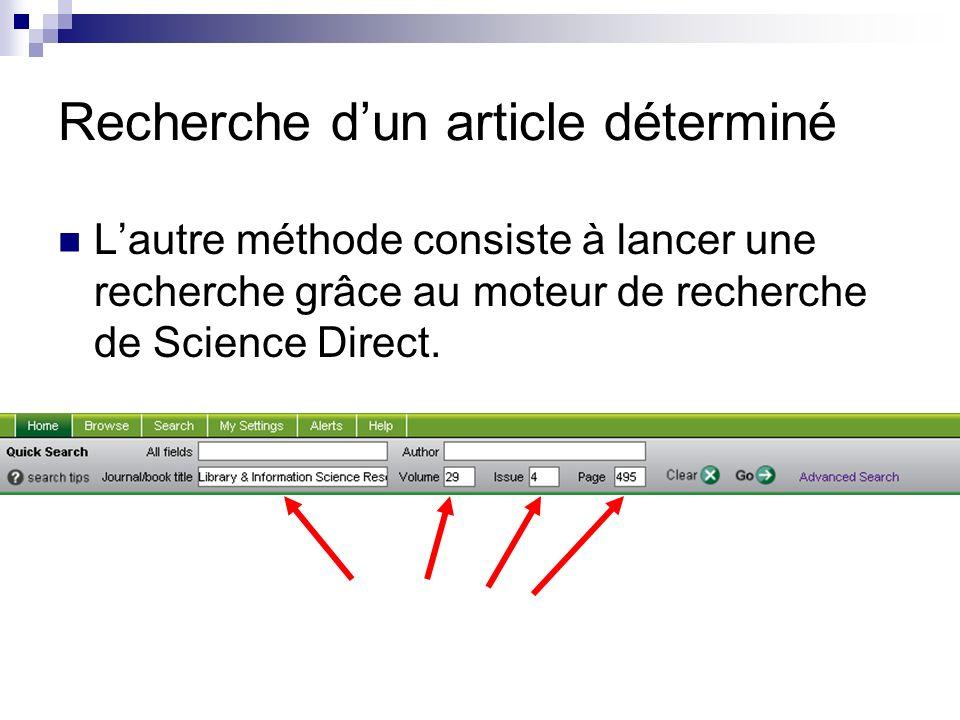 Recherche dun article déterminé Lautre méthode consiste à lancer une recherche grâce au moteur de recherche de Science Direct.