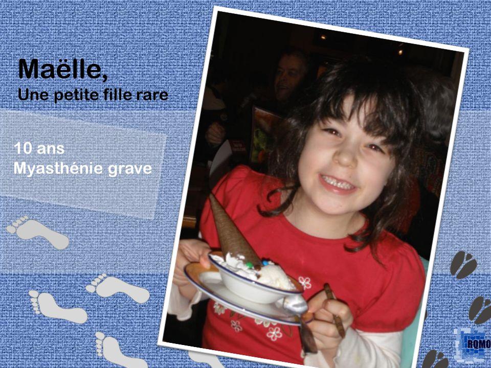 Maëlle, Une petite fille rare 10 ans Myasthénie grave