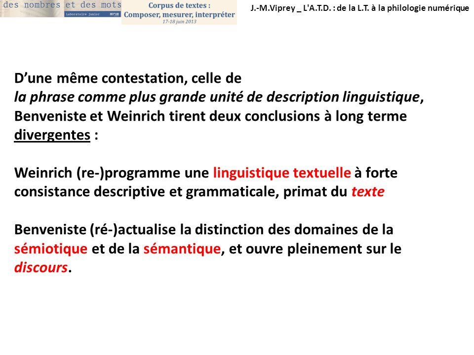 J.-M.Viprey _ L'A.T.D. : de la L.T. à la philologie numérique Dune même contestation, celle de la phrase comme plus grande unité de description lingui