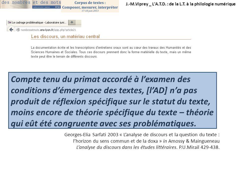 J.-M.Viprey _ L A.T.D.: de la L.T. à la philologie numérique Texte, textualité, textualisation.