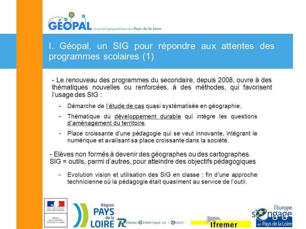 I. Géopal, un SIG pour répondre aux attentes des programmes scolaires (1) - Le renouveau des programmes du secondaire, depuis 2008, ouvre à des thémat