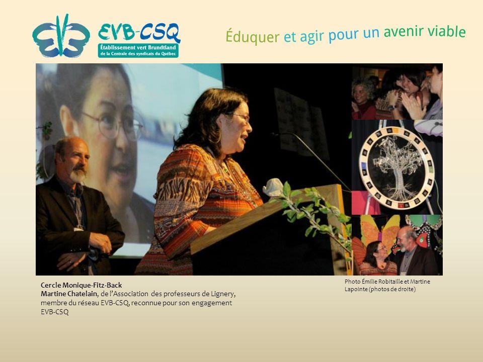 Photo Émilie Robitaille et Martine Lapointe (photos de droite) Cercle Monique-Fitz-Back Martine Chatelain, de lAssociation des professeurs de Lignery,