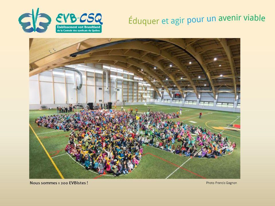 Photo Francis Gagnon Nous sommes 1 200 EVBistes !