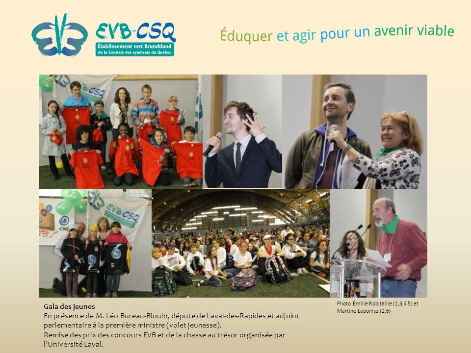 Photo Émilie Robitaille (1,3,4 5) et Martine Lapointe (2,6) Gala des jeunes En présence de M. Léo Bureau-Blouin, député de Laval-des-Rapides et adjoin