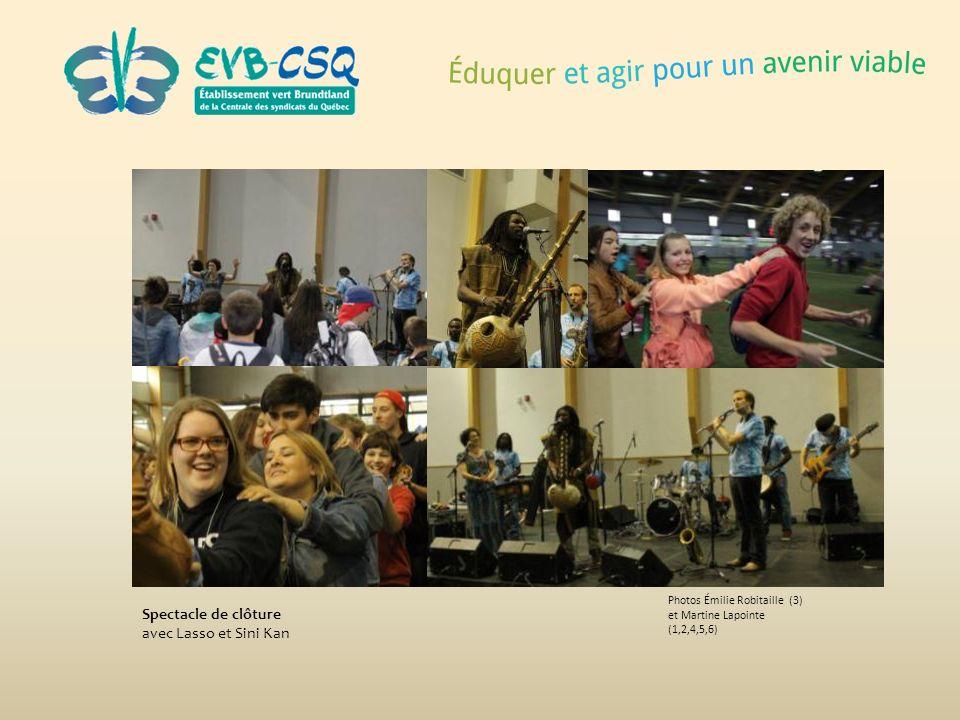 Photos Émilie Robitaille (3) et Martine Lapointe (1,2,4,5,6) Spectacle de clôture avec Lasso et Sini Kan