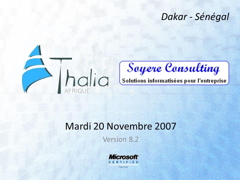 Mardi 20 Novembre 2007 Version 8.2 Dakar - Sénégal
