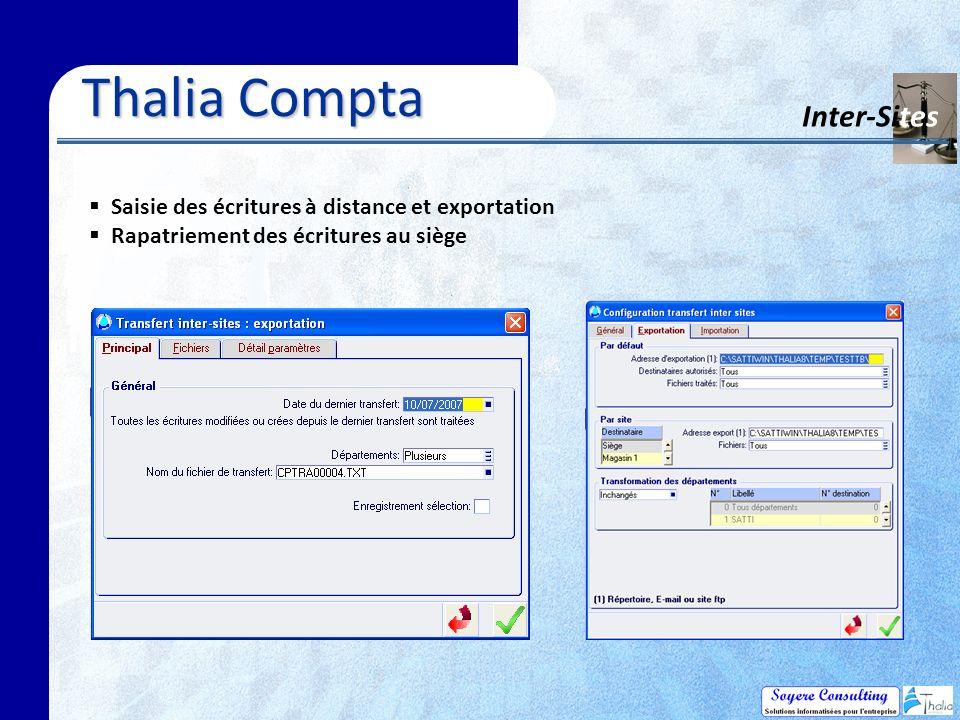 Thalia Compta Inter-Sites Saisie des écritures à distance et exportation Rapatriement des écritures au siège