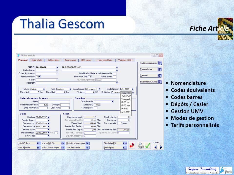 Thalia Gescom Fiche Article Nomenclature Codes équivalents Codes barres Dépôts / Casier Gestion UMV Modes de gestion Tarifs personnalisés