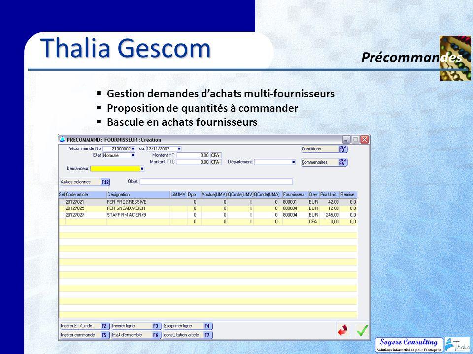 Thalia Gescom Précommandes Gestion demandes dachats multi-fournisseurs Proposition de quantités à commander Bascule en achats fournisseurs