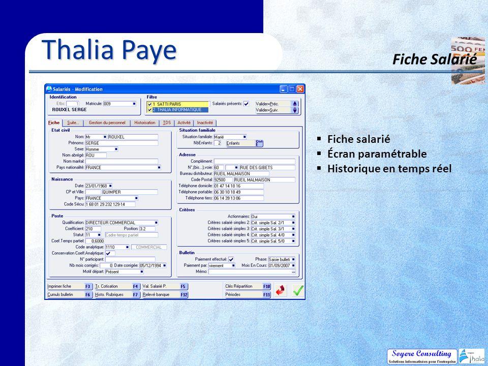 Thalia Paye Fiche Salarié Fiche salarié Écran paramétrable Historique en temps réel