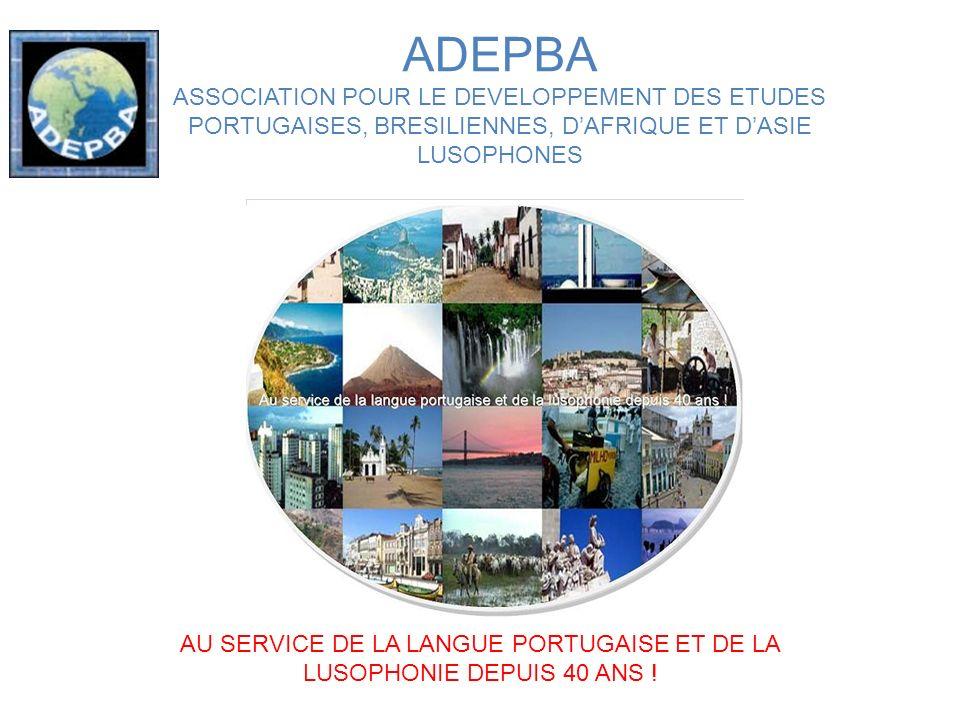 Pour plus dinformations : www.adepba.fr Juin 2013 – Parc Montsouris, Paris 14 – Fête de la lusophonie