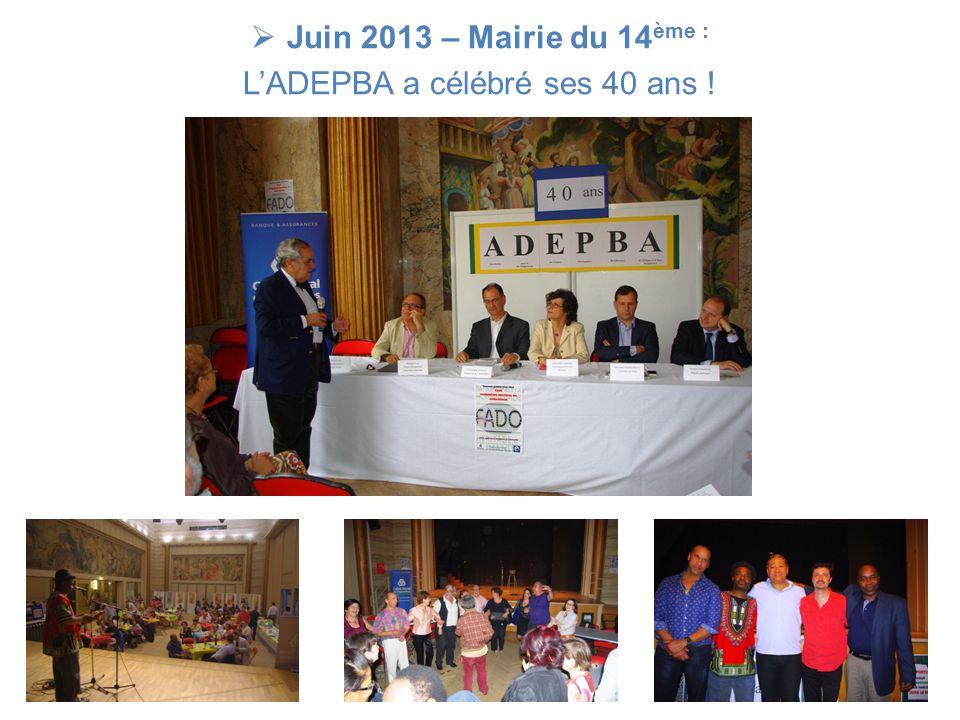 Juin 2013 – Mairie du 14 ème : LADEPBA a célébré ses 40 ans !
