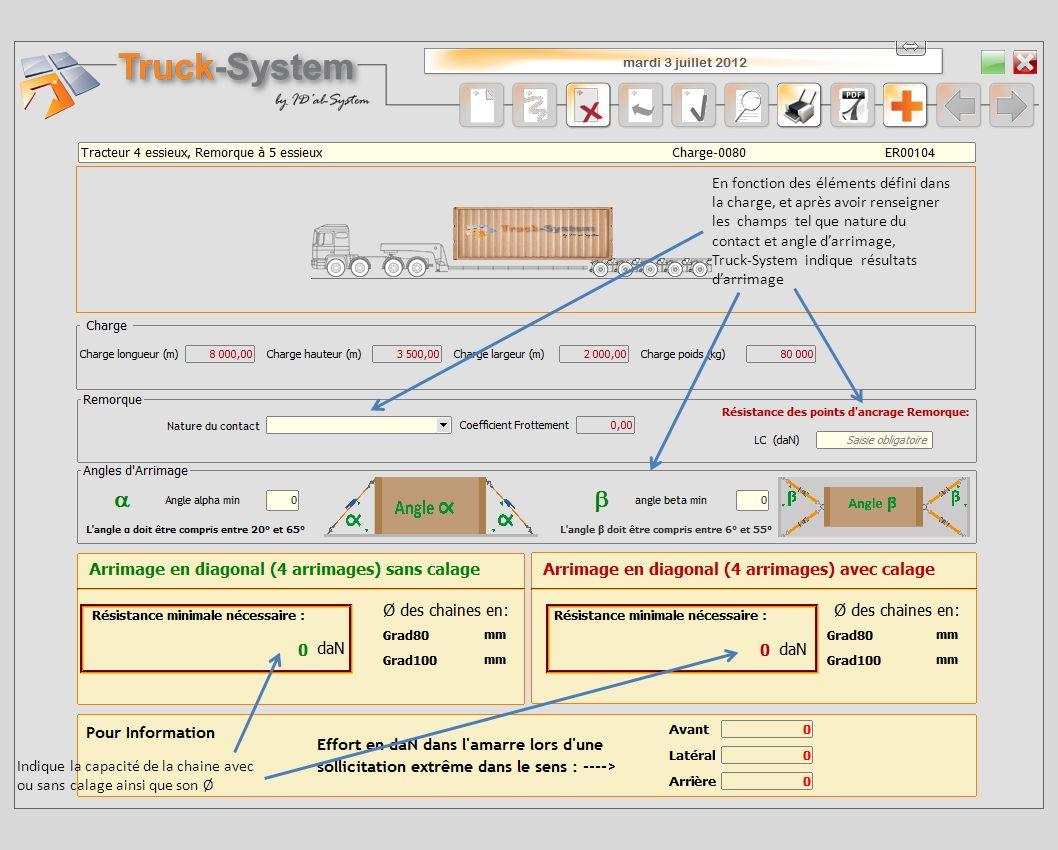 En fonction des éléments défini dans la charge, et après avoir renseigner les champs tel que nature du contact et angle darrimage, Truck-System indiqu