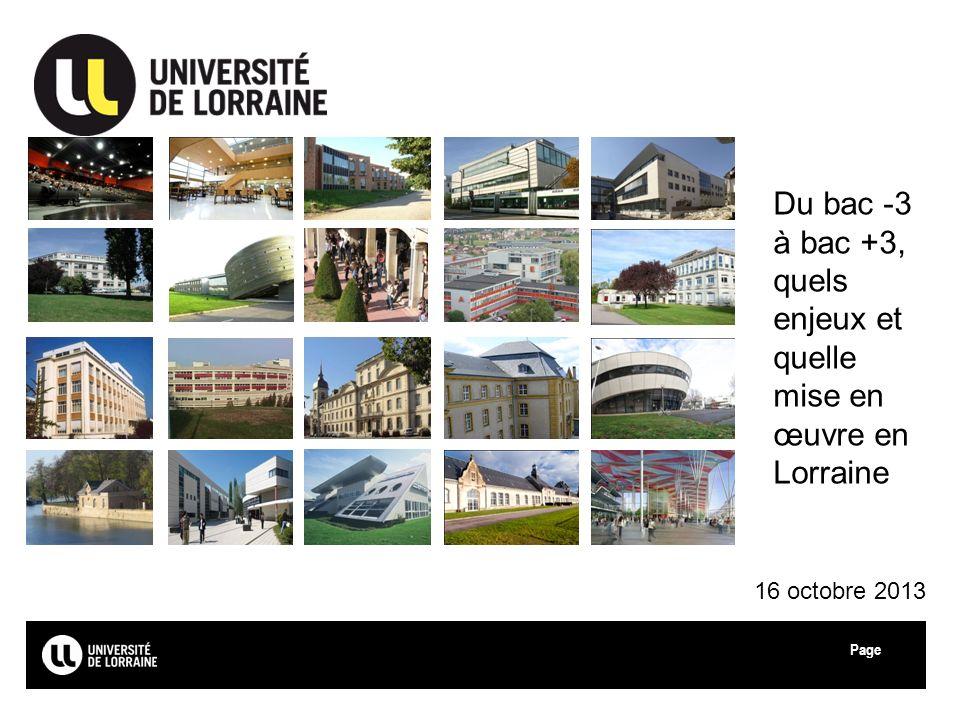 Page Du bac -3 à bac +3, quels enjeux et quelle mise en œuvre en Lorraine 16 octobre 2013