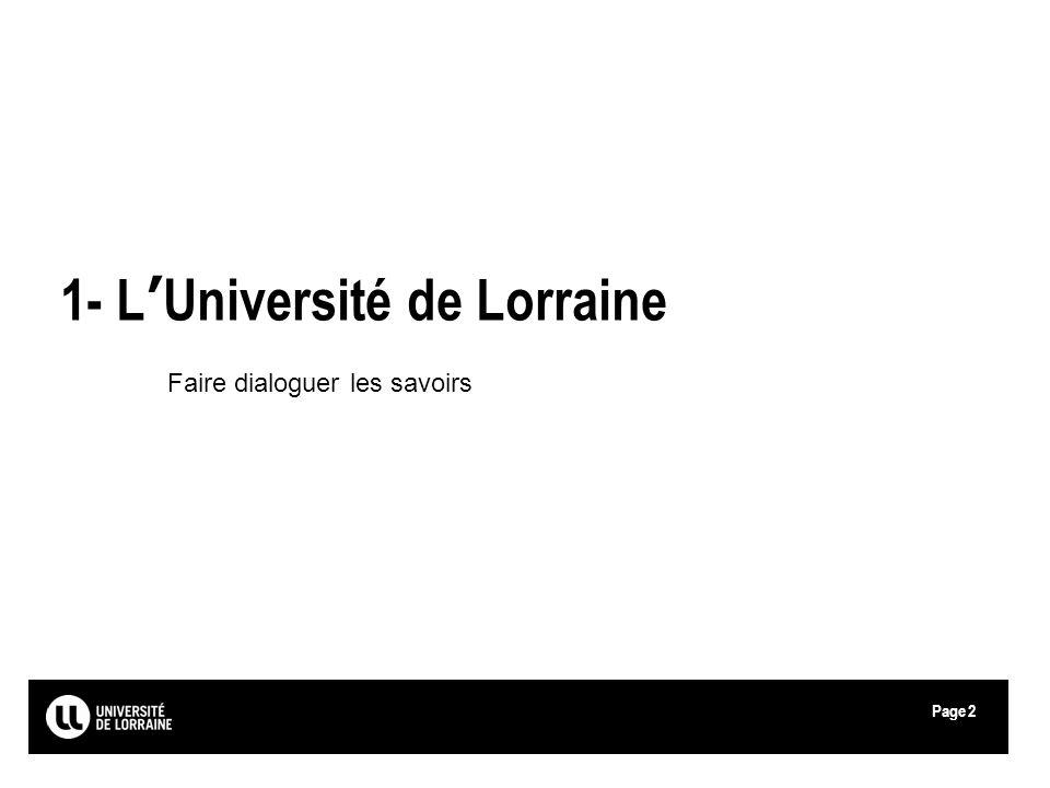 Page 1- LUniversité de Lorraine Faire dialoguer les savoirs 2