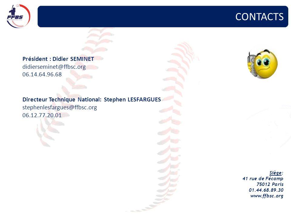 CONTACTS Président : Didier SEMINET didierseminet@ffbsc.org 06.14.64.96.68 Directeur Technique National: Stephen LESFARGUES stephenlesfargues@ffbsc.or
