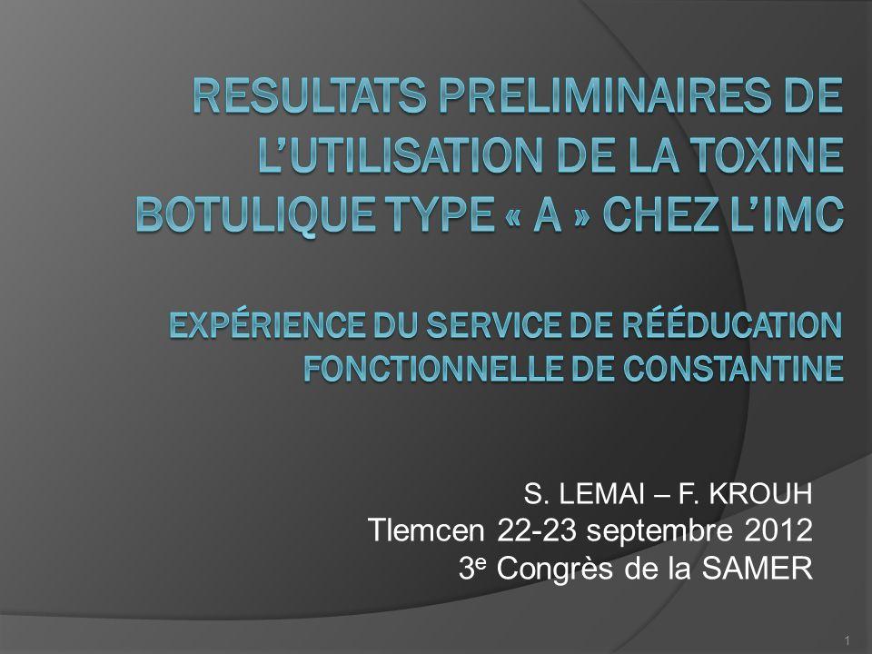S. LEMAI – F. KROUH Tlemcen 22-23 septembre 2012 3 e Congrès de la SAMER 1