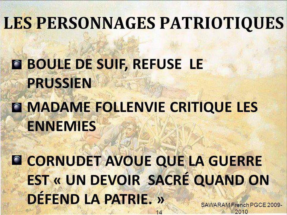 2. LA VENGEANCE ET LE PATRIOTISME LA HAINE DES FRANÇAIS ENVERS LES PRUSSIENS LES SOLDATS PRUSSIENS MASSACRÉS PAR LES HÉROS INCONNUS LE PATRIOTISME DES