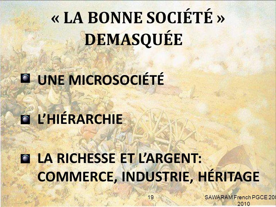 4.LA CLASSE SOCIALE L ES BOURGEOIS LES RELIGIEUSES LE DEMOCRATE LA PROSTITUEE 18 SAWARAM French PGCE 2009-2010