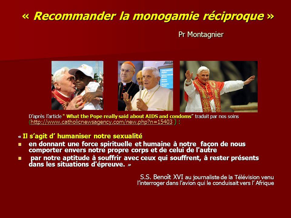 « Recommander la monogamie réciproque » Pr Montagnier Daprès larticle
